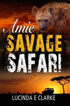 "Cover image for Lucinda's latest Amie novel: ""Amie Savage Safari"""